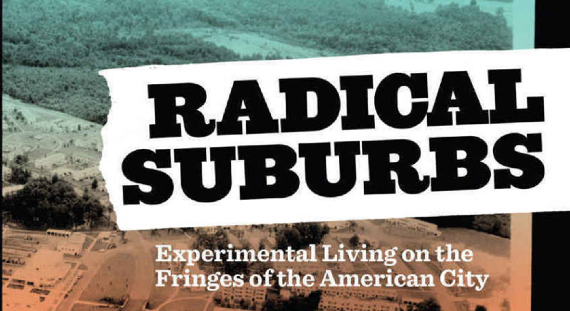 Book: Radical Suburbs