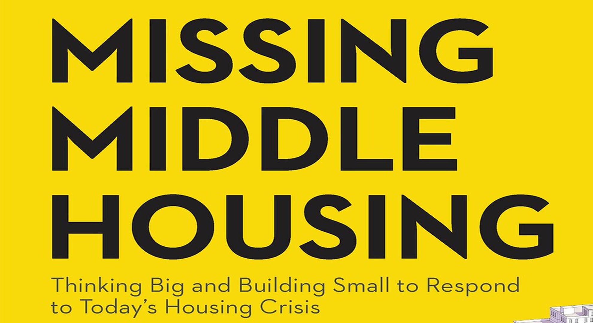"""""""Missing Middle Housing"""": a book about new housing needs"""